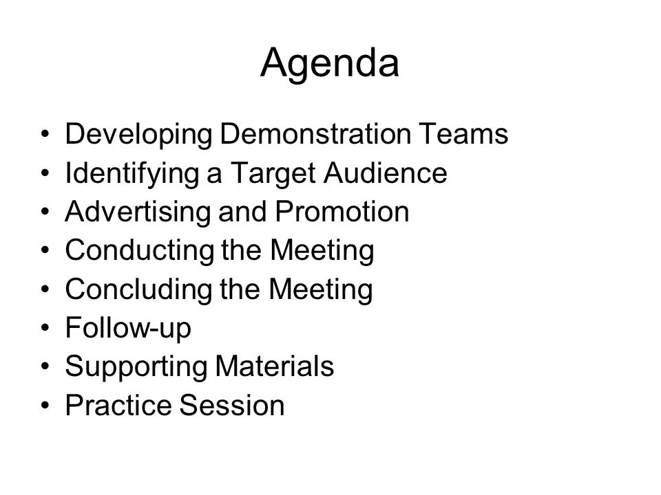 Agenda Developing Demonstration Teams Identifying a Target Audience