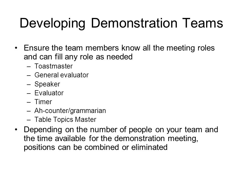 Developing Demonstration Teams