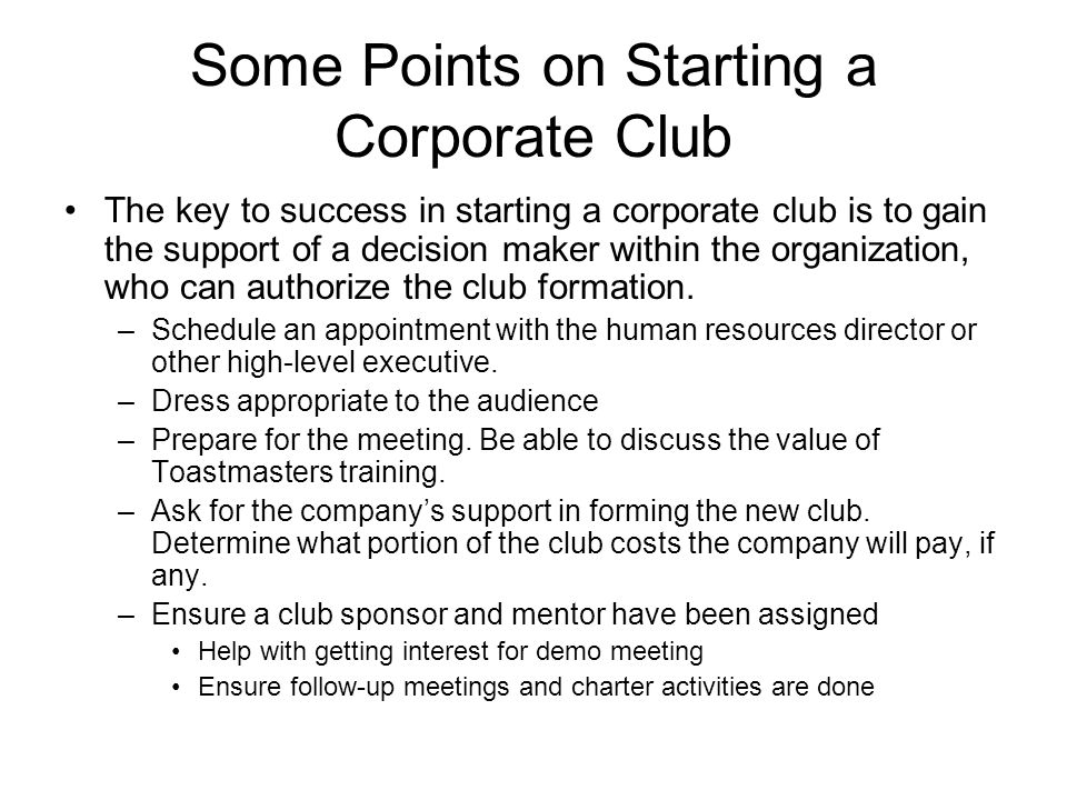 Some Points on Starting a Corporate Club