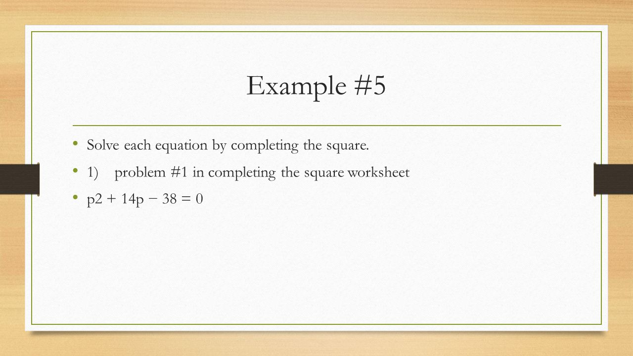 Worksheets Complete The Square Worksheet 2 4 completing the square ppt download example 5 solve each equation by square
