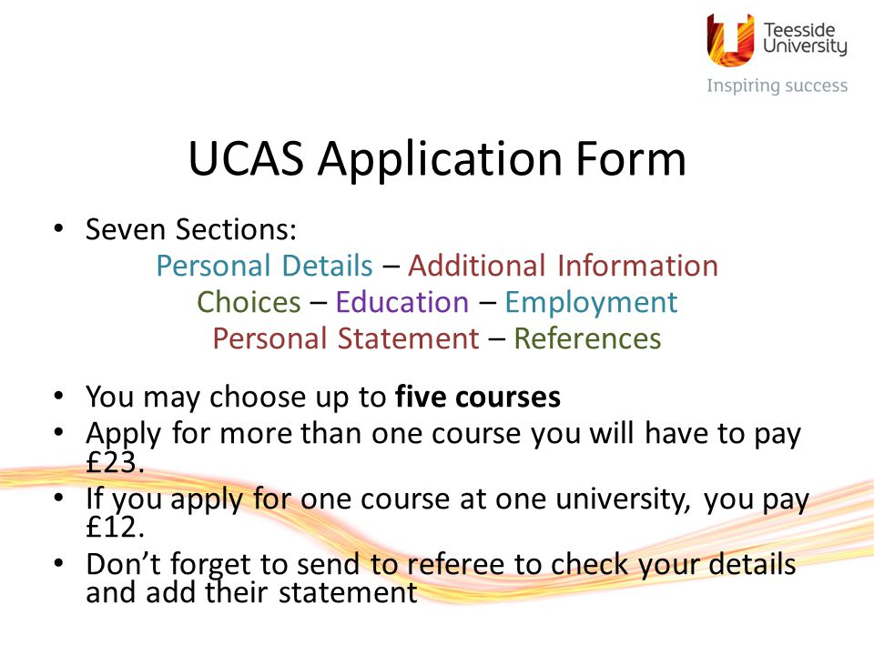 UCAS Application Form Seven Sections: