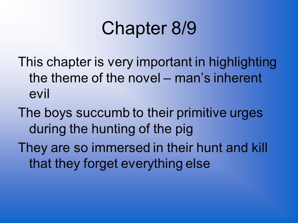 the evil and primitivism in man in the story of lord of flies ralph Lord of the flies' is based almost entirely on golding's view that evil is an inherent force in every man, man produces evil as a bee produces honey.