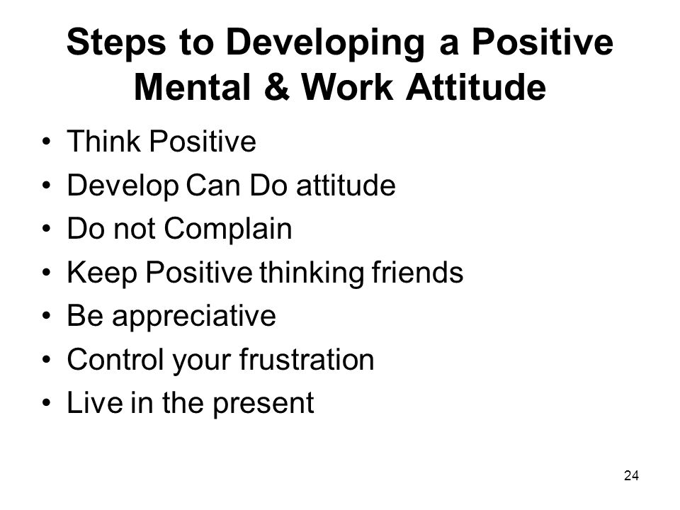 5 steps to positive thinking The power of positive thinking: 5 steps to changing your attitude 5 steps to changing your attitude for success this is the step where you sell yourself on.