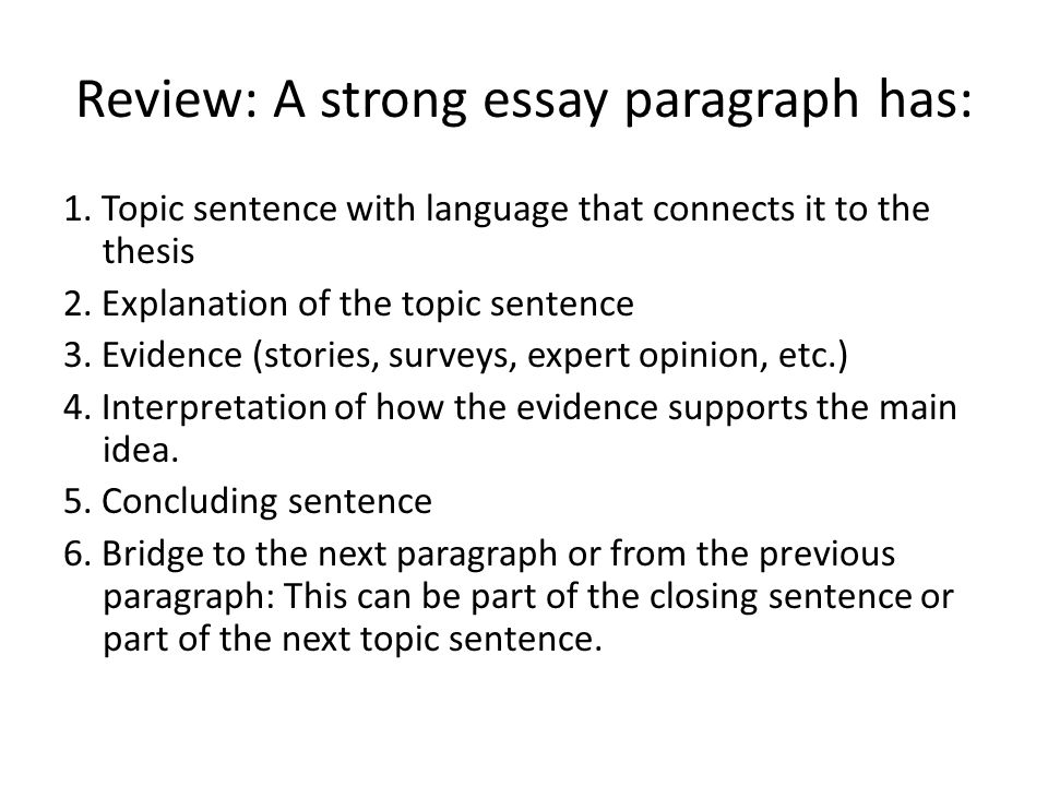 essay paragraph structure ppt video online  review a strong essay paragraph has