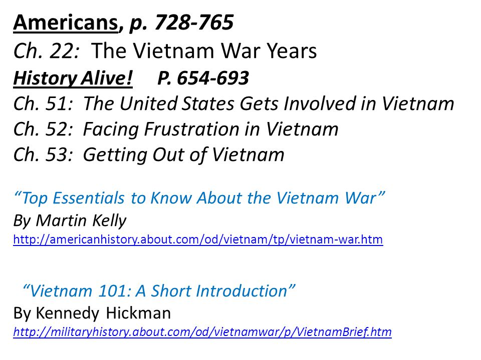 the issues in the history of americas involvement in the vietnam war Overview of vietnam war health issues military health history pocket card for clinicians america's involvement in vietnam lasted from 1957 until 1975.