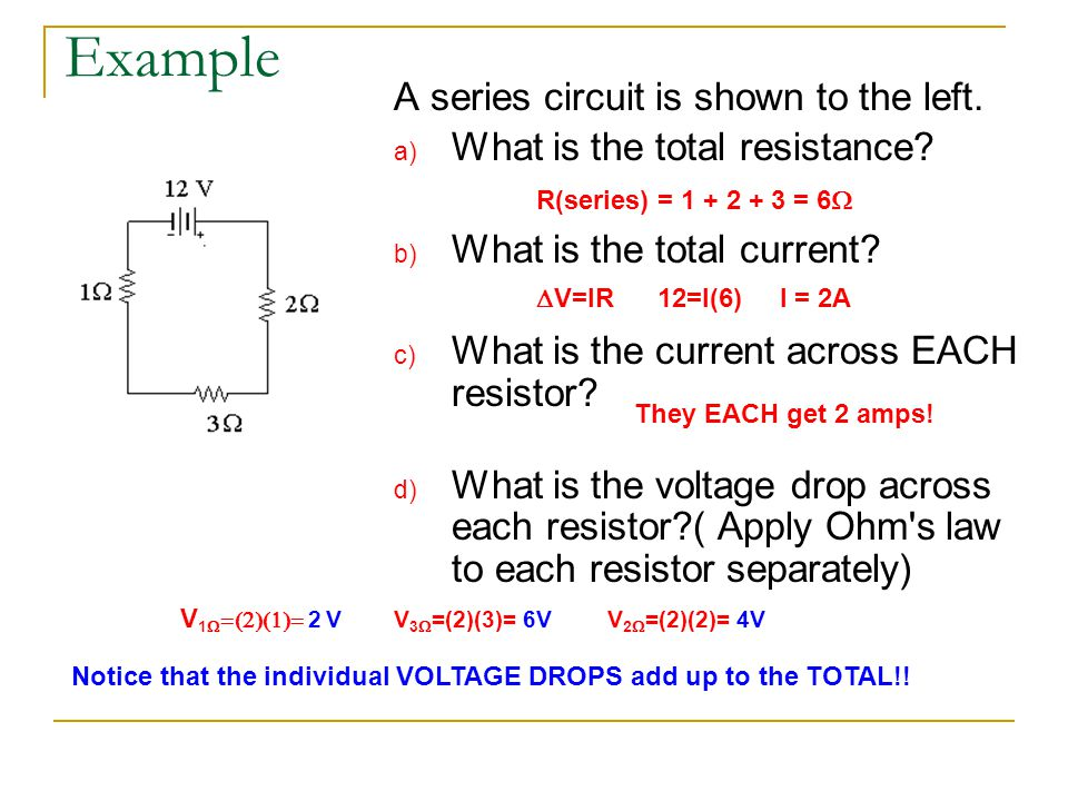 Example A series circuit is shown to the left.