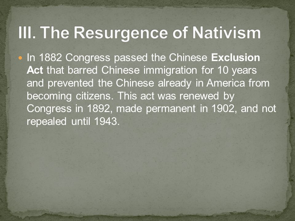 essay question chinese exclusion act Free essay: the document was produced at this time because it was a time when the chinese where treated bad, and it helps because it achieved some peace.
