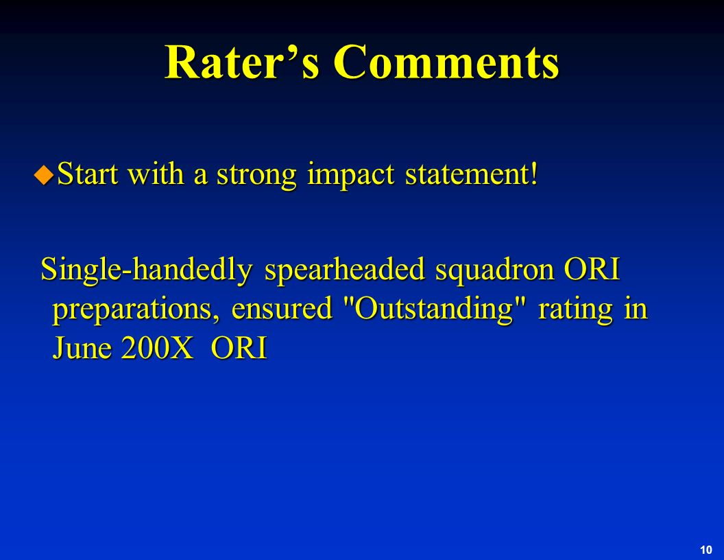 Rater's Comments Start with a strong impact statement!
