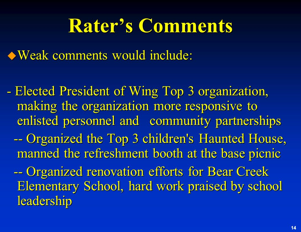 Rater's Comments Weak comments would include: