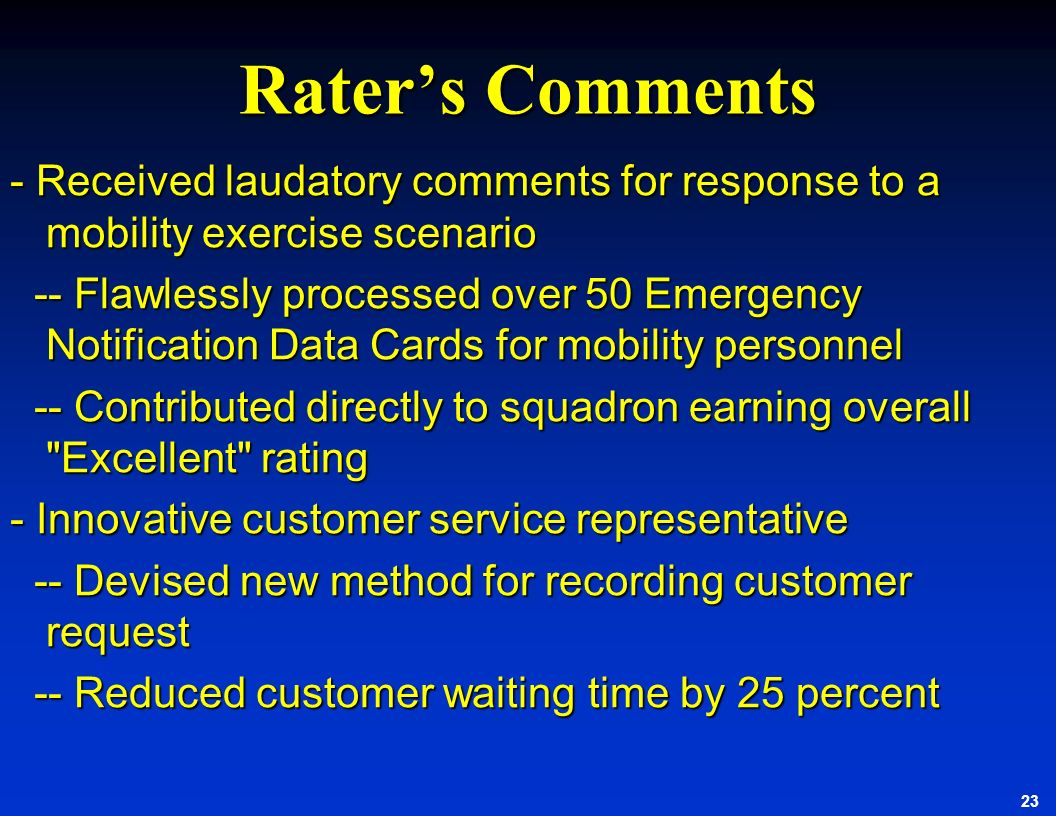 Rater's Comments - Received laudatory comments for response to a mobility exercise scenario.