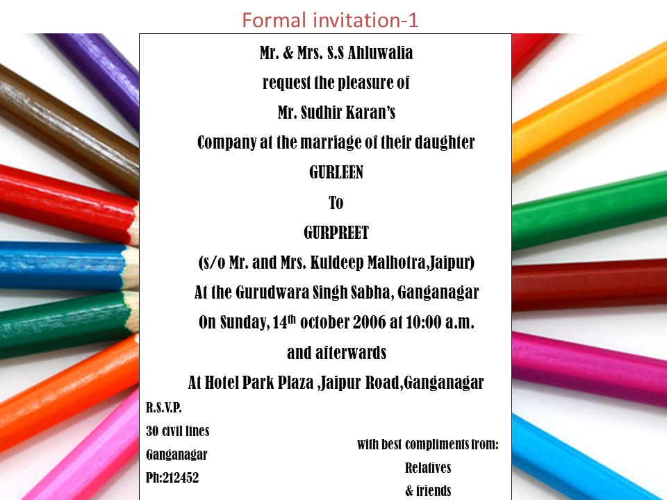 Welcome ppt video online download formal invitation 1 mr mrs ss ahluwalia request the pleasure of stopboris Choice Image
