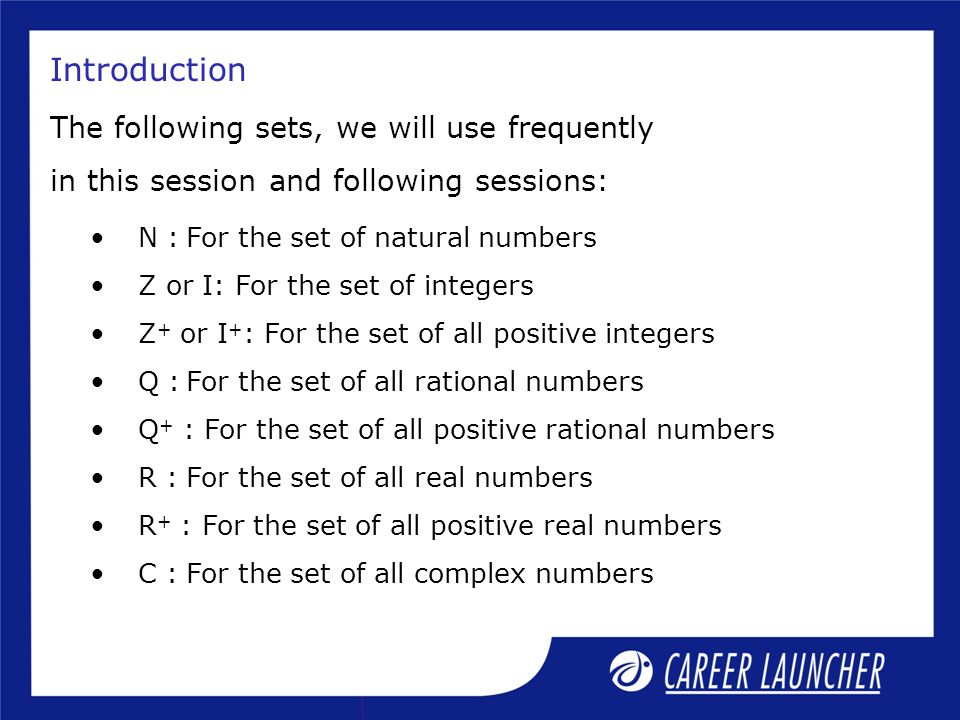 Introduction The following sets, we will use frequently