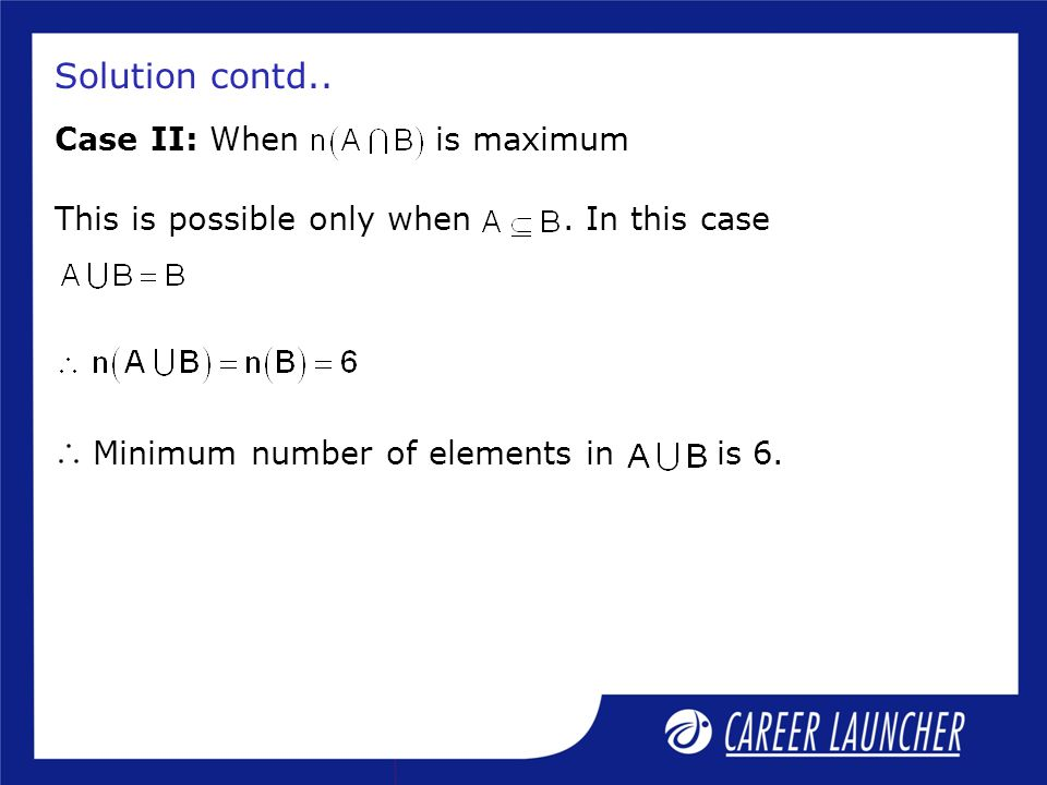 Solution contd.. Case II: When is maximum