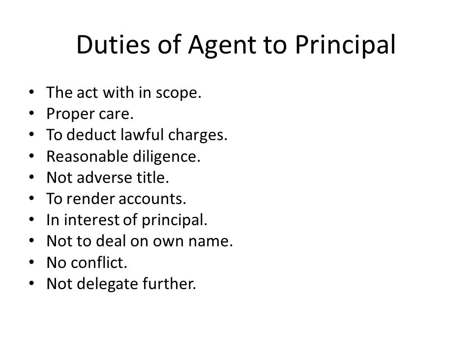 what is the principle agent relationship essay Definition: the principle agent problem arises when one party (agent) agrees to work in favor of another party (principle) in return for some incentives such an agreement may incur huge costs for the agent, thereby leading to the problems of moral hazard and conflict of interest owing to the costs.