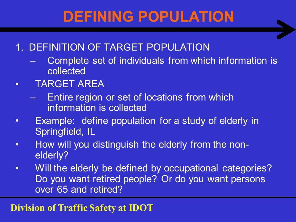 DEFINING POPULATION 1. DEFINITION OF TARGET POPULATION