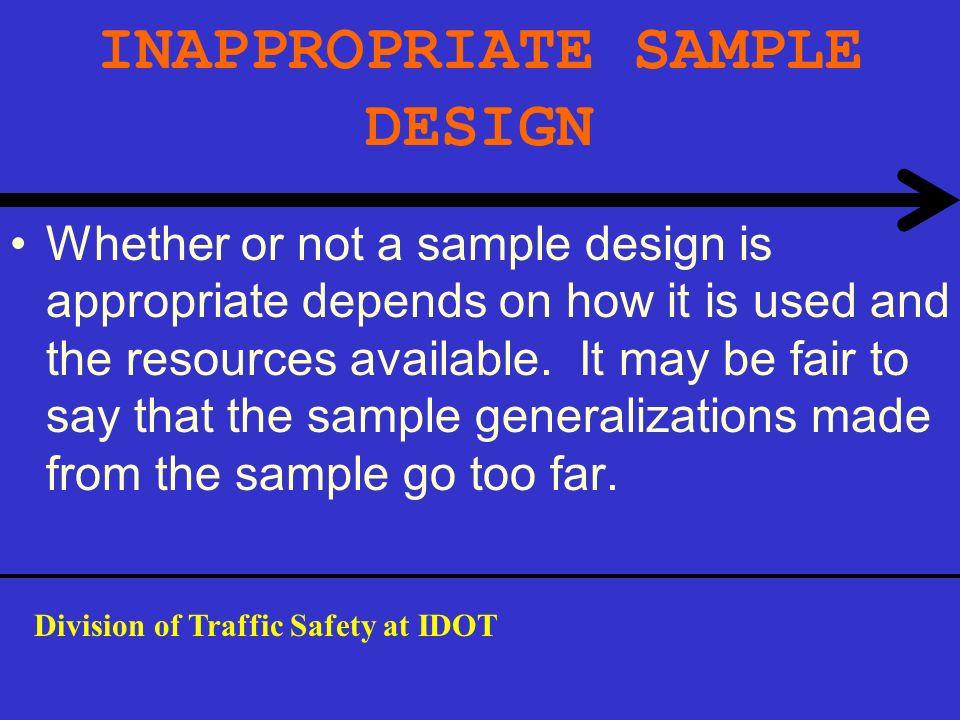 INAPPROPRIATE SAMPLE DESIGN