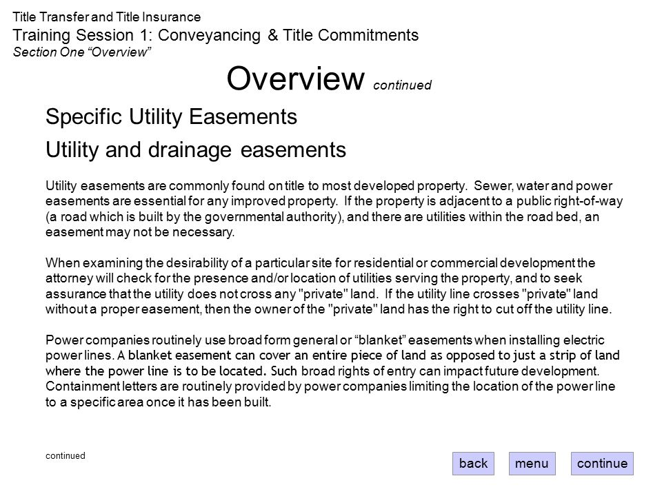 Overview continued Specific Utility Easements