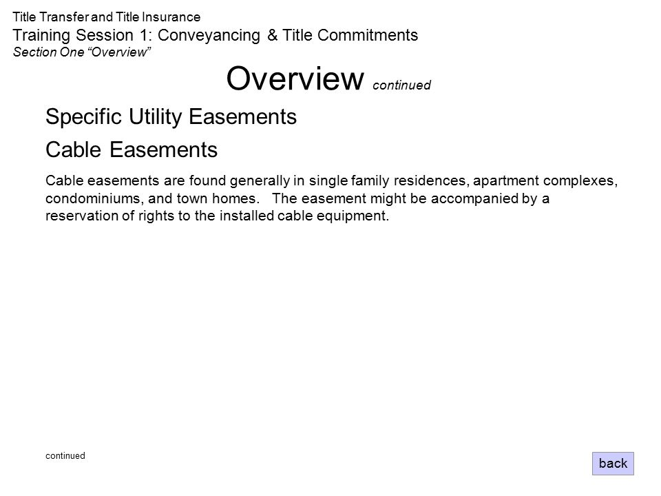Overview continued Specific Utility Easements Cable Easements
