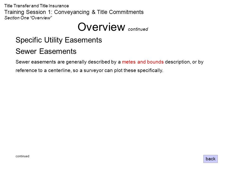 Overview continued Specific Utility Easements Sewer Easements