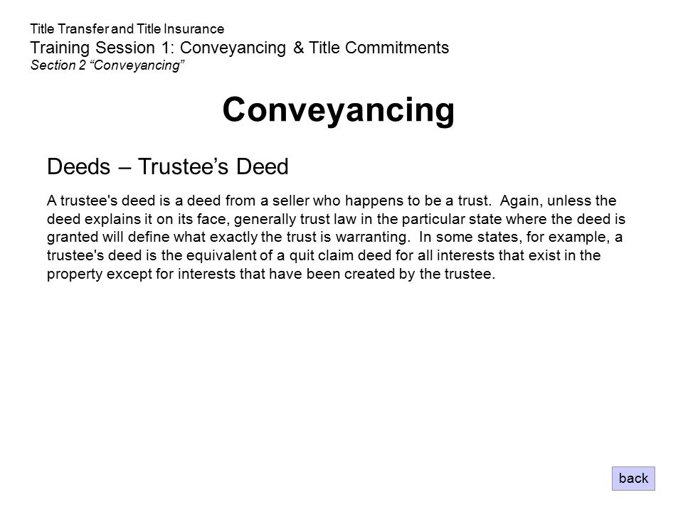 Conveyancing Deeds – Trustee's Deed