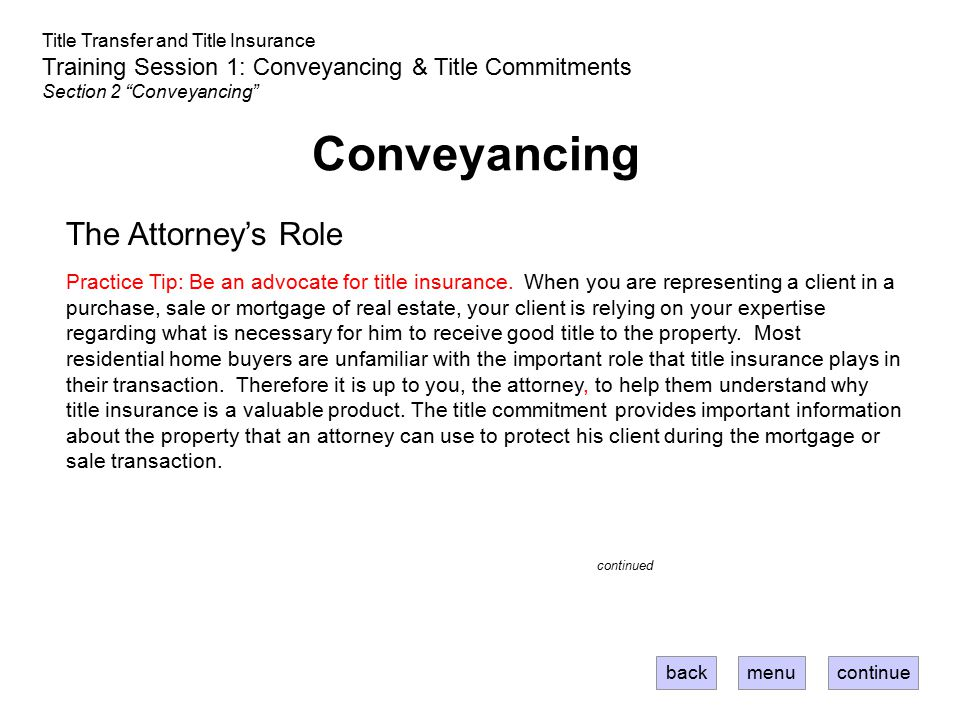 Conveyancing The Attorney's Role