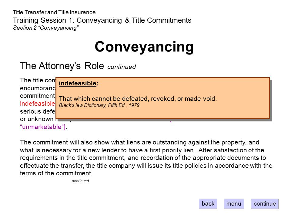 Conveyancing The Attorney's Role continued