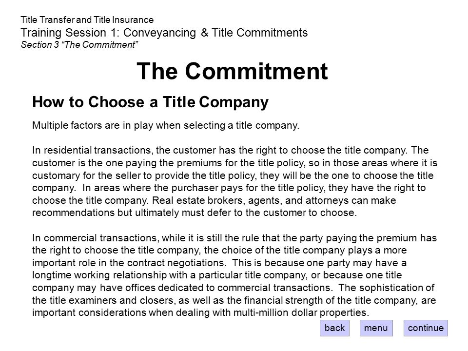 The Commitment How to Choose a Title Company