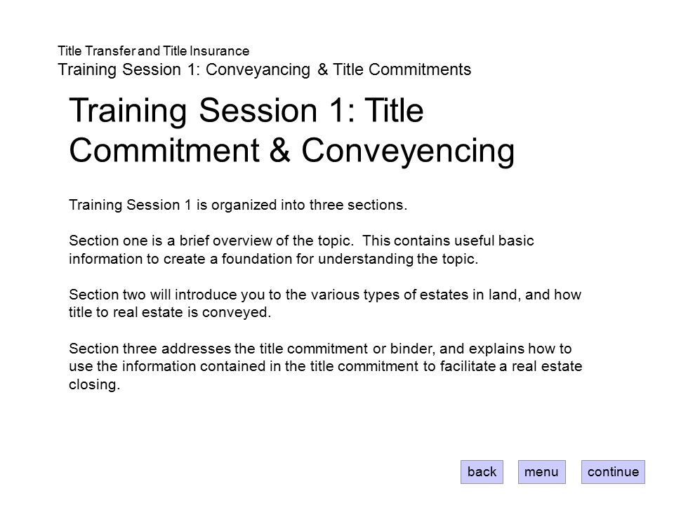 Training Session 1: Title Commitment & Conveyencing