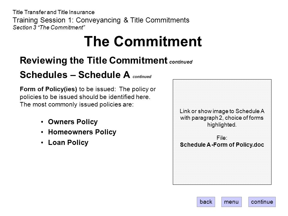 Schedule A -Form of Policy.doc