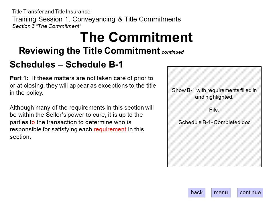 The Commitment Reviewing the Title Commitment continued
