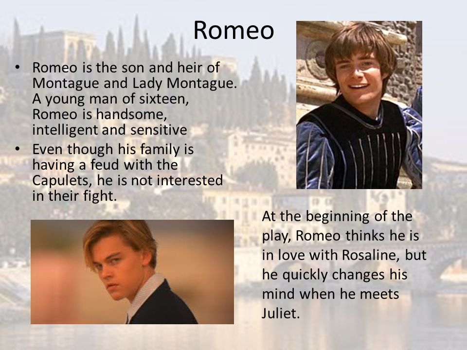 romeo montague change of mood The family asks benvolio where romeo is, and he tells them that the boy has been in a strange mood lately when a somber romeo finally appears, the montagues ask benvolio to determine the cause of his melancholy, after which they depart.