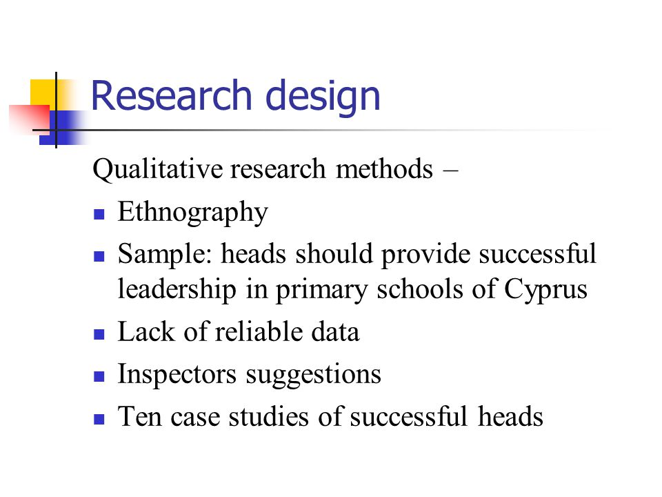 Research design Qualitative research methods – Ethnography