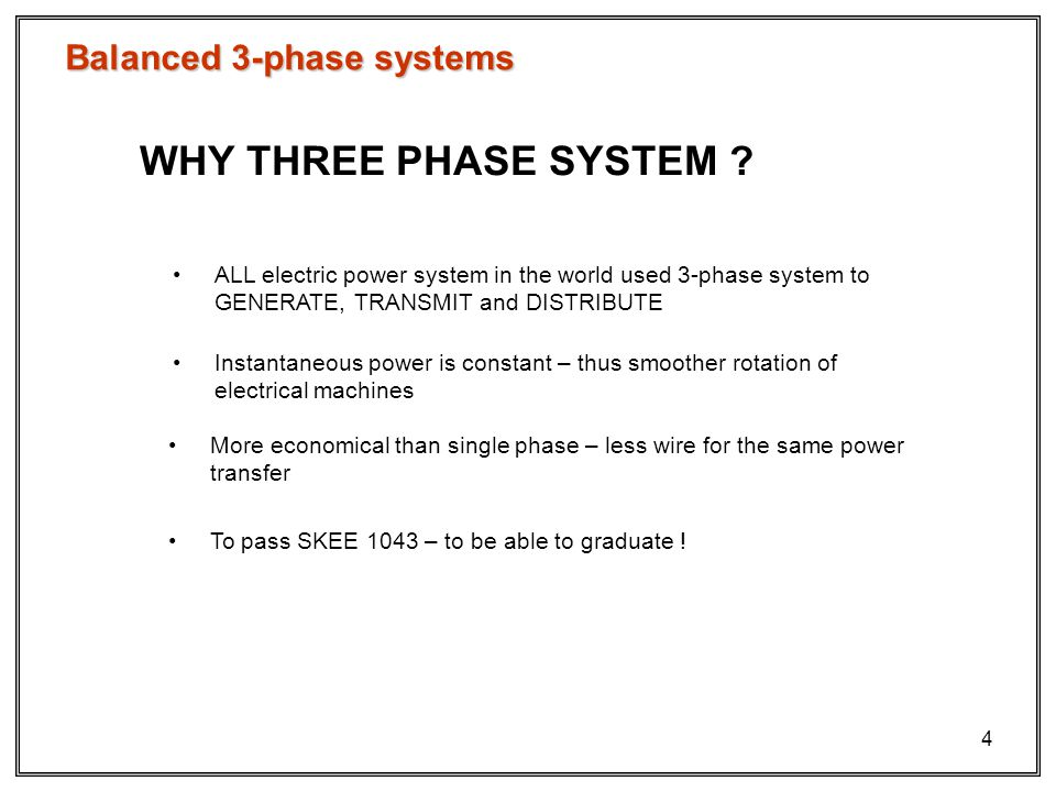 three phase systems Three phase electricity supplies and systems the generation and supply of electricity within the uk is achieved through the use of a 3-phase system.