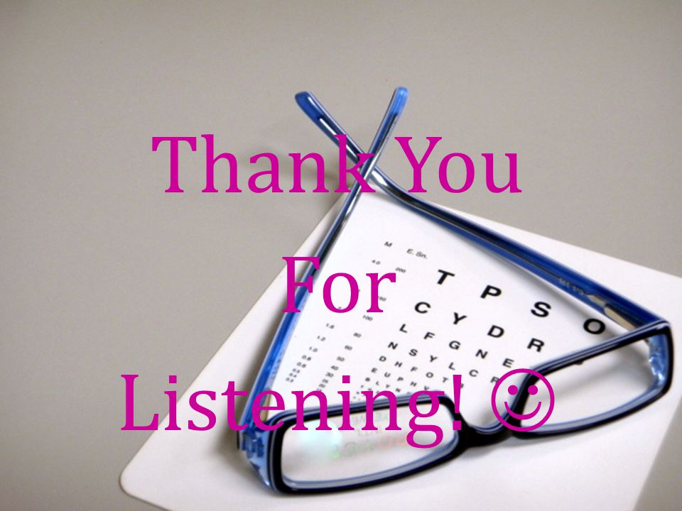 Thank You For Listening! 