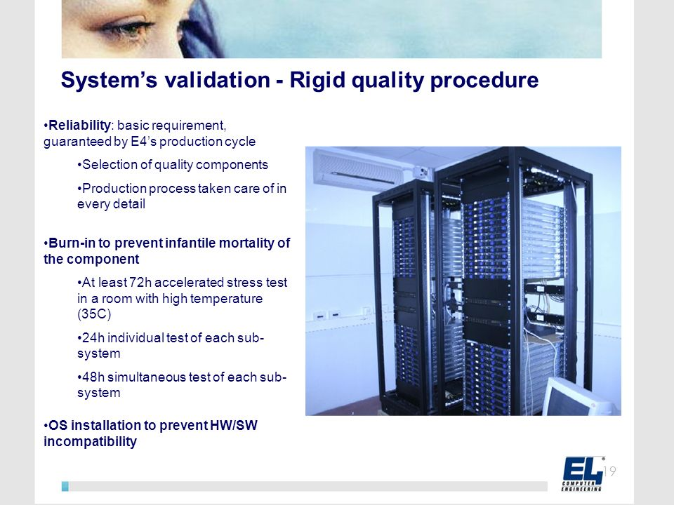 System's validation - Rigid quality procedure
