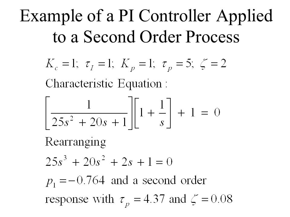Example of a PI Controller Applied to a Second Order Process