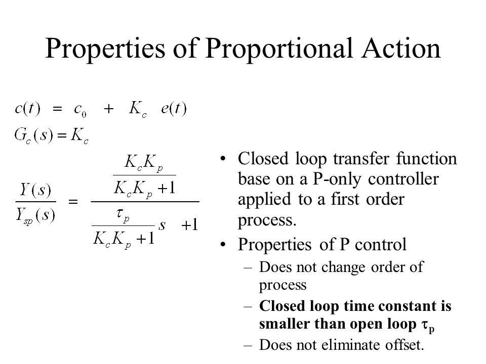 Properties of Proportional Action