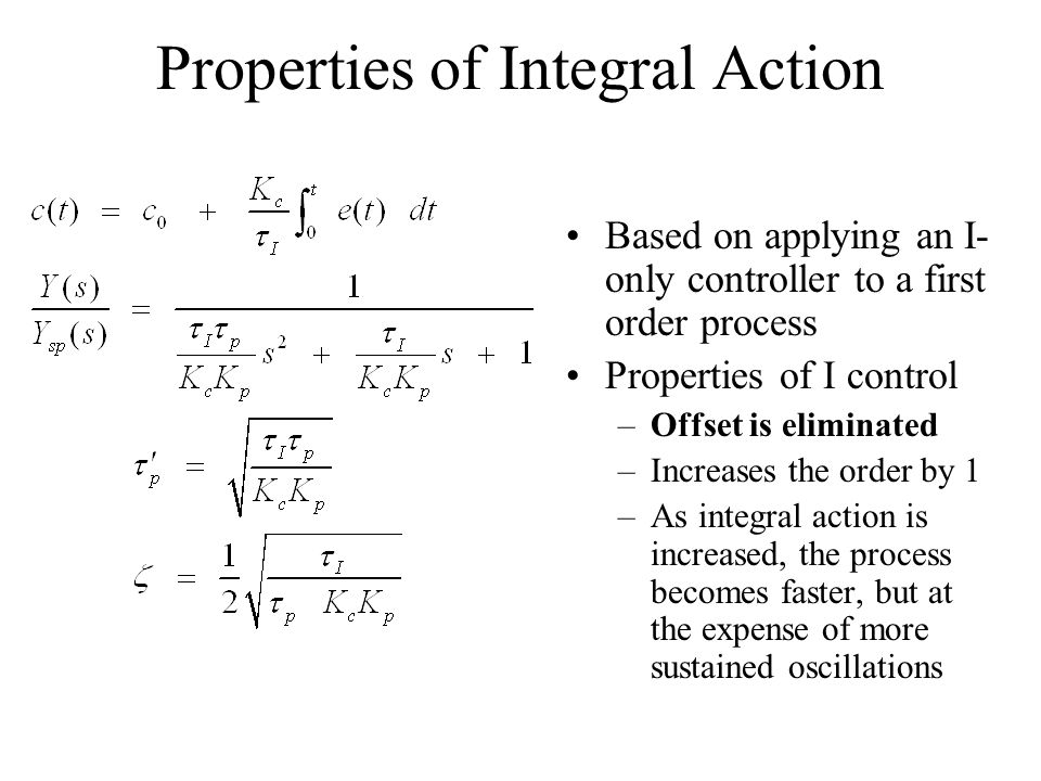 Properties of Integral Action