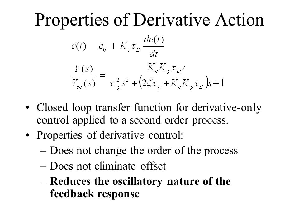 Properties of Derivative Action