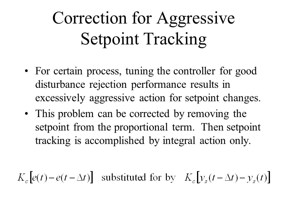 Correction for Aggressive Setpoint Tracking