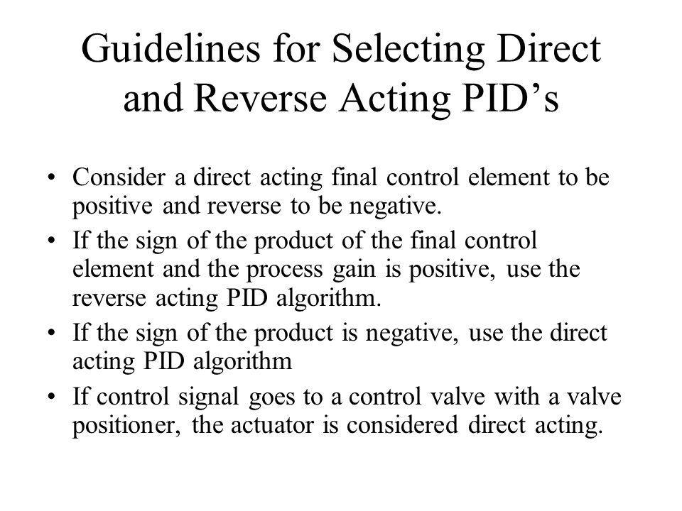 Guidelines for Selecting Direct and Reverse Acting PID's