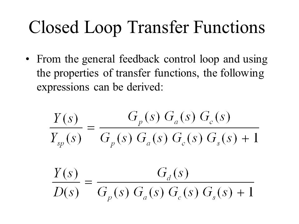 Closed Loop Transfer Functions