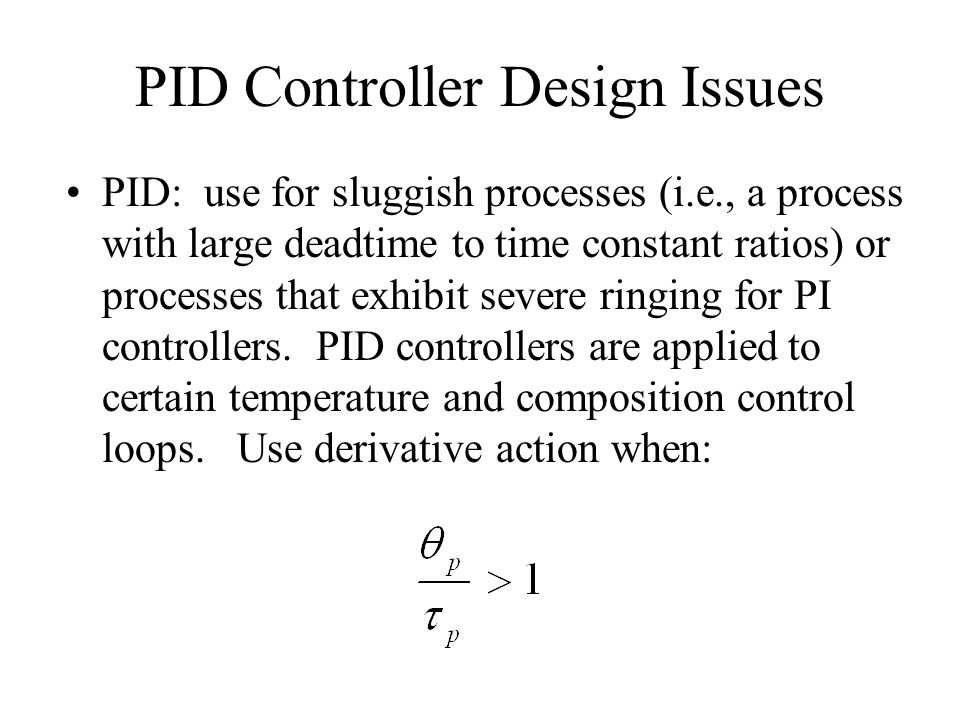 PID Controller Design Issues