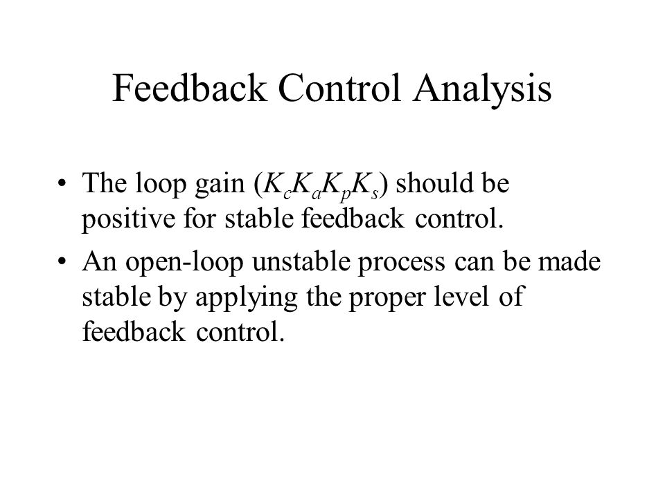Feedback Control Analysis