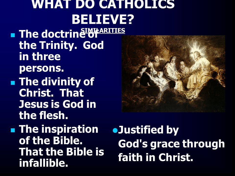 an examination of the core beliefs of the roman catholic church The catholic church firmly believes that mary was immaculately conceived  the church's belief that mary's soul was perfectly sinless gives us confidence that .
