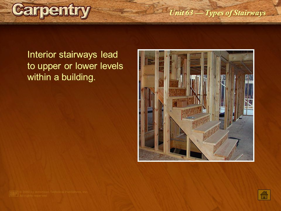 Interior Stairways Lead To Upper Or Lower Levels Within A Building.