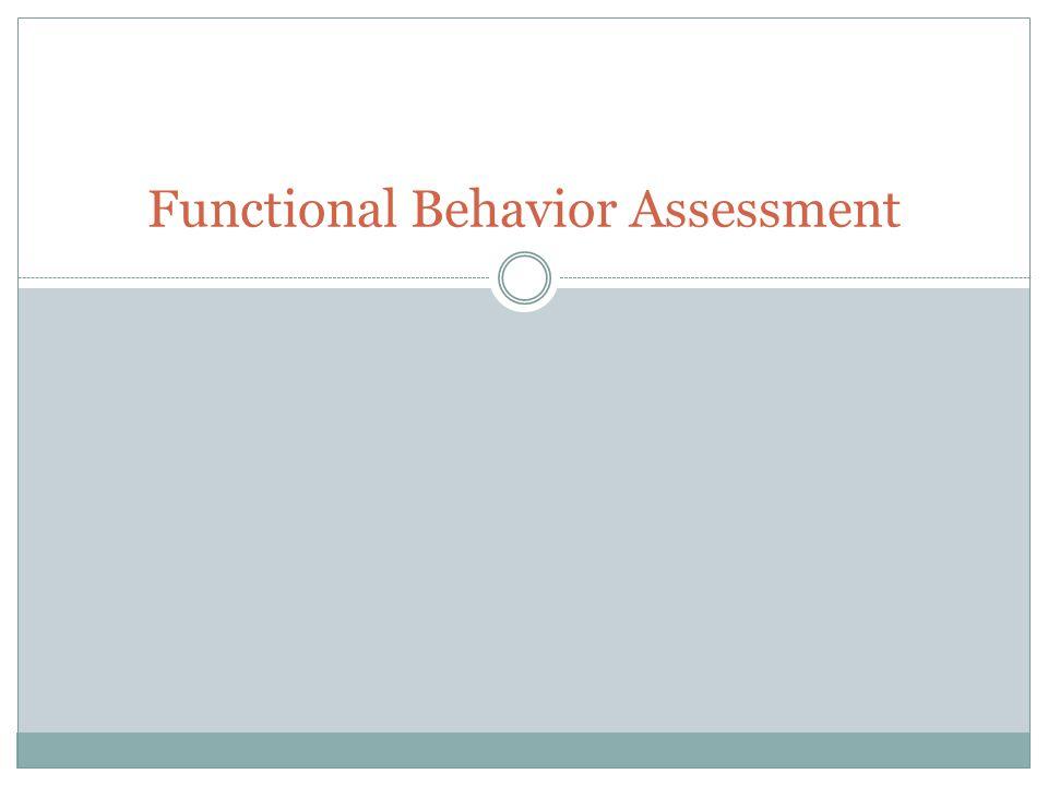 Functional Behavior Assessment ppt download – Functional Behavior Assessment