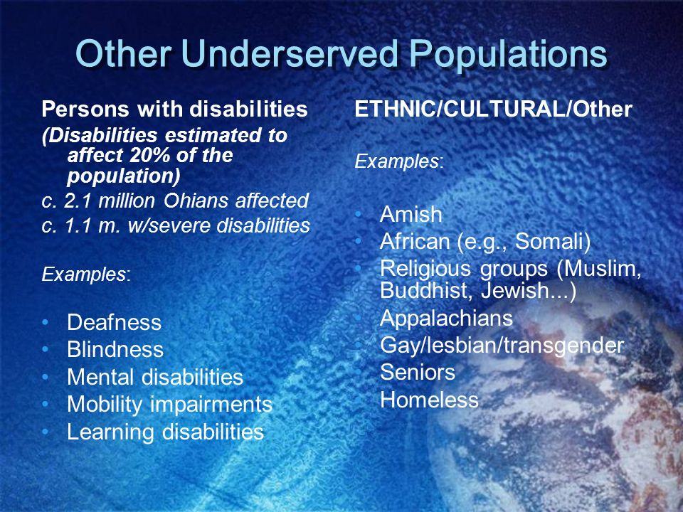 Other Underserved Populations