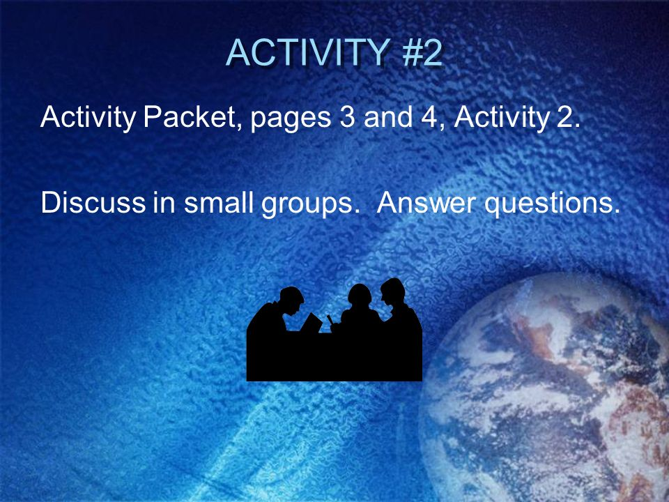 ACTIVITY #2 Activity Packet, pages 3 and 4, Activity 2.