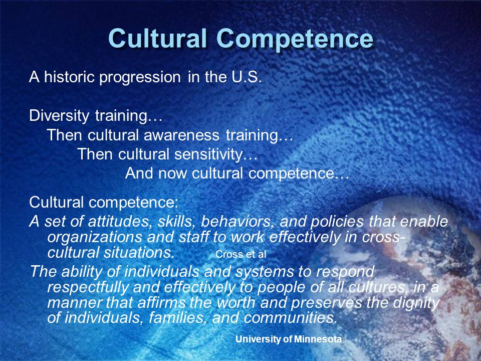 Cultural Competence A historic progression in the U.S.